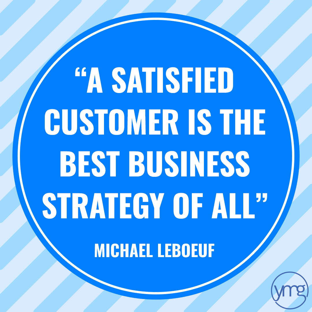 Business Quote: A satisfied customer is the best business strategy of all